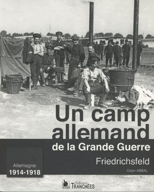 Friedrichsfeld dans la Grande Guerre