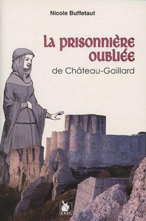 Roman historique, Blanche, enfermée à vie à Château-Gaillard