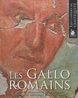 Gilles Garidel, Silvio Luccisano - Les Gallo-Romains