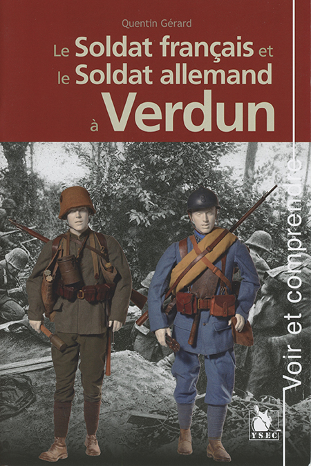 Quentin Gérard - Le Soldat français et le soldat allemand à Verdun 4è de couverture