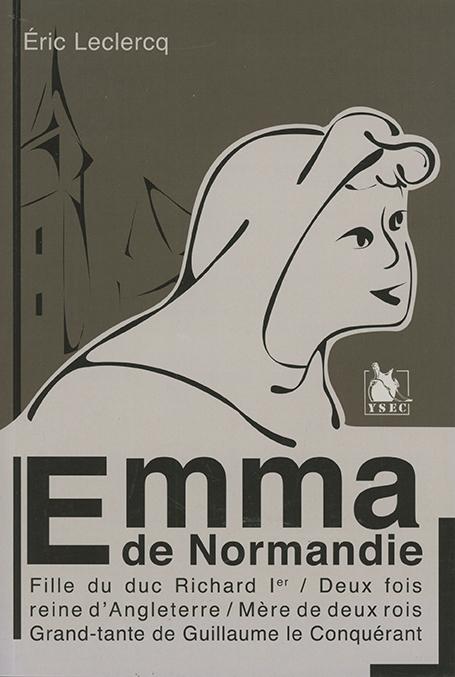 roman biographique d'Emma de Normanddie