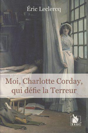 La rencontre de l'auteur avec Charlotte Corday au paradis
