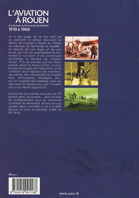 une référence pour les passionnés d'aviation et les rouennais - 4e de couverture