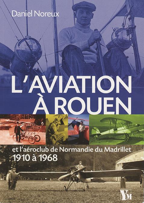 une référence pour les passionnés d'aviation et les rouennais