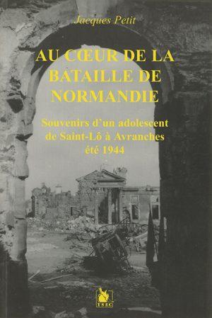 Sous le bombardement d'Avranches, à l'été 1944