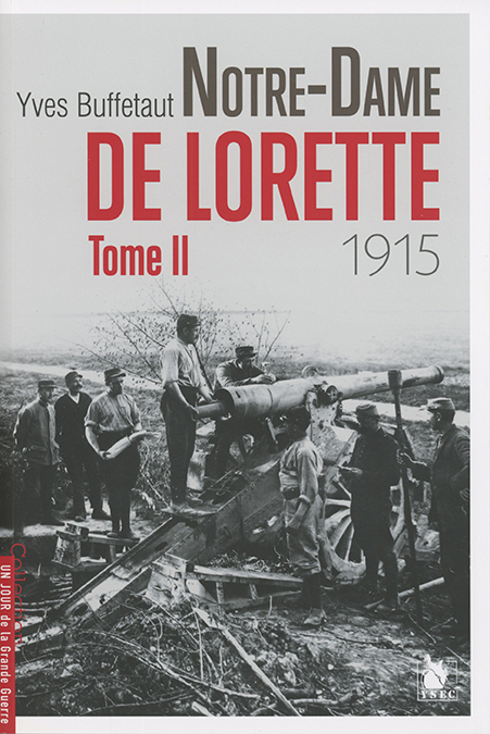 Notre-Dame de Lorette 1915