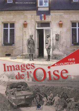 photos de l'Oise en 1918