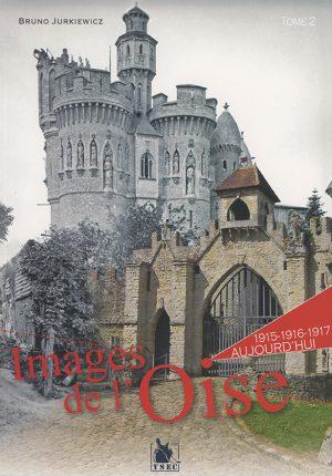 photos de l'Oise en 1915-17