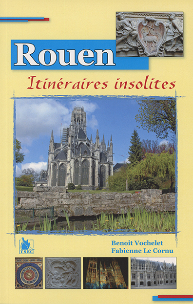 Rouen itinéraires insolites