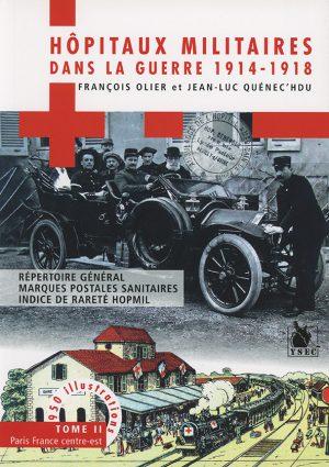 Hôpitaux militaires, tome II