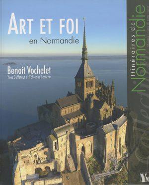 Art et foi en Normandie