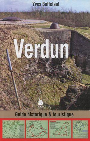 Verdun, guide historique et touristique