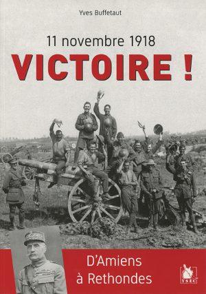 Victoire, d'Amiens à Rethondes