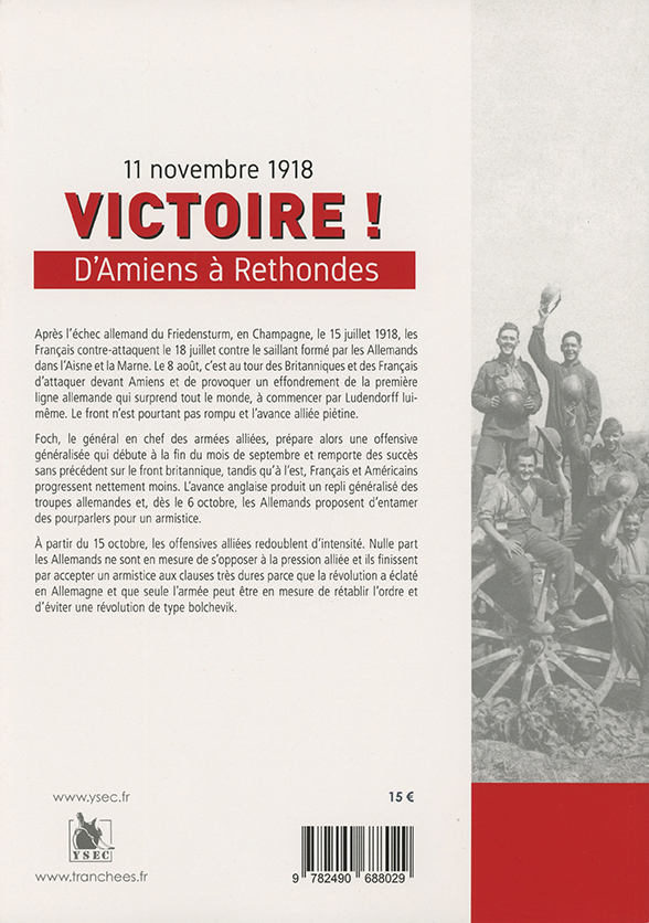 Victoire, d'Amiens à Rethondes - 4e de couverture