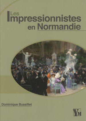 Impressionnistes en Normandie