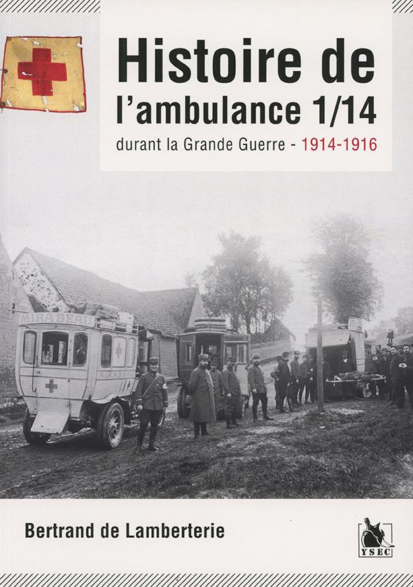 Histoire de l'ambulance 1/14