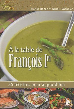À la table de Francois 1er