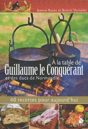 À la table de Guillaume le Conquérant