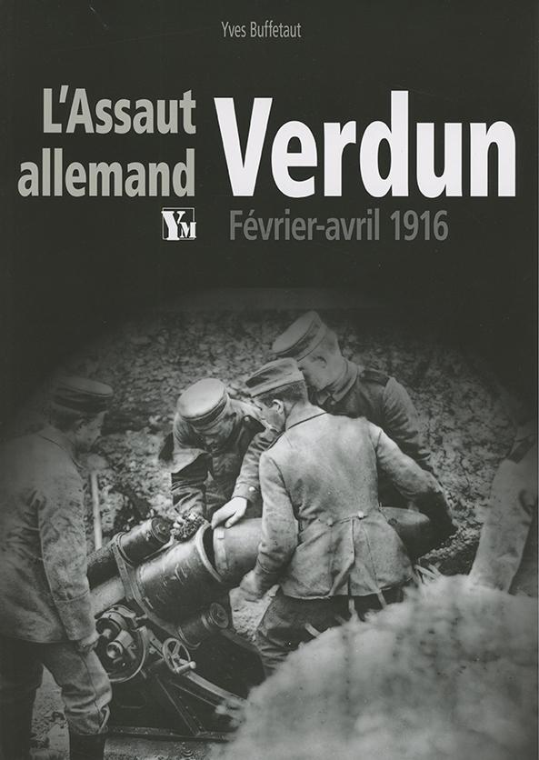 L'Assaut allemand Verdun
