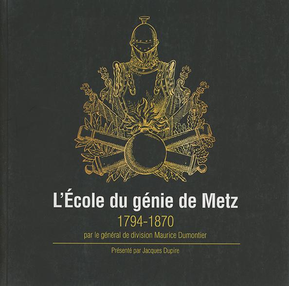 L'École du génie de Metz