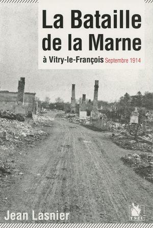 La bataille de la Marne à Vitry-le-François