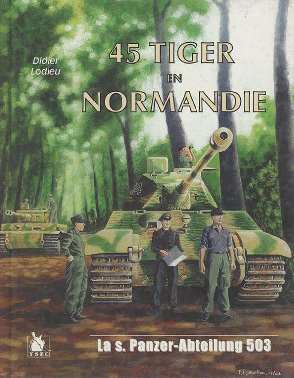 45 Tiger en Normandie