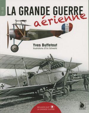 La Grande Guerre aérienne