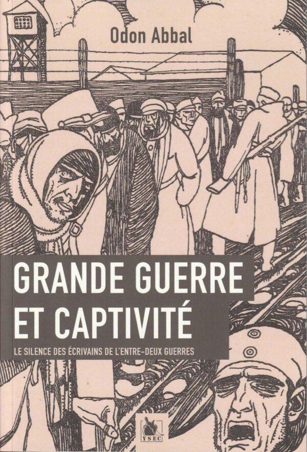L'absence des prisonniers français de la Grande Guerre dans la littérature