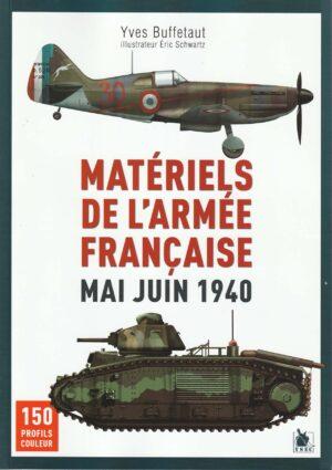 Yves Buffetaut - Materiels de l'armee francaise mai juin 1940