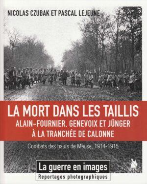 Alain-Fournier, Genevoix et Jünger à la tranchée de Calonne