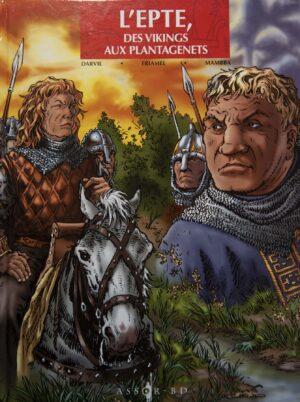 L'Epte 2 - duc de Normandie et roi de France, le face à face des rois