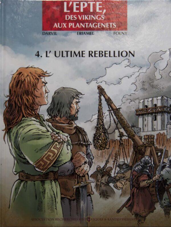 L'Epte 4 - L'Ultime rébellion
