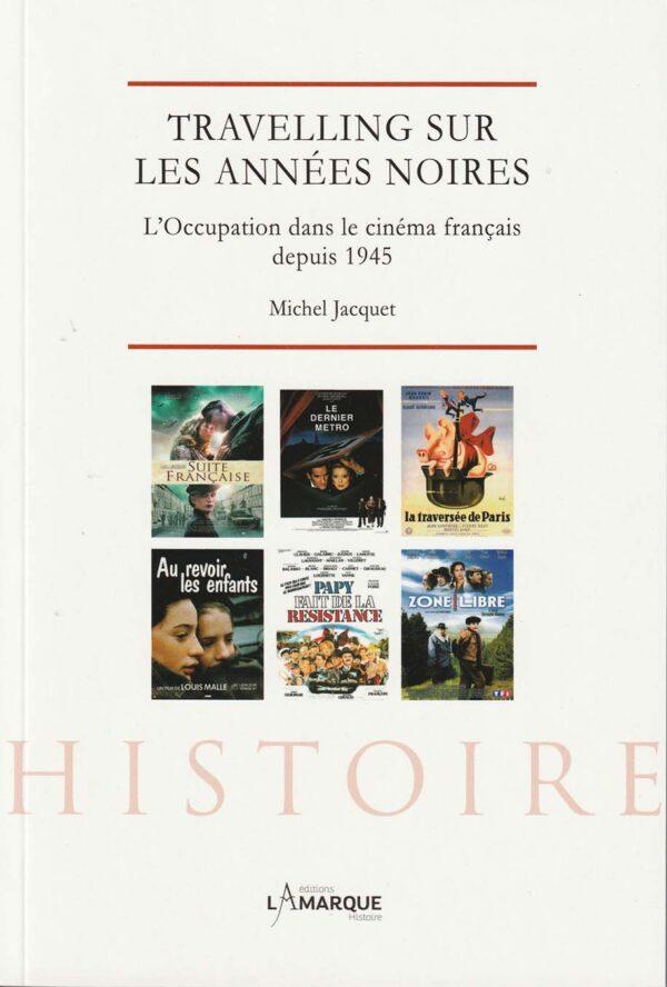 L'Occupation dans le cinéma français depuis 1945