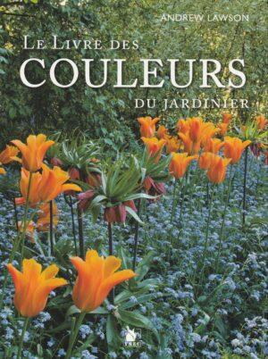 Le livre des couleurs du jardinier