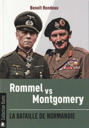 Rommel et Montgomery dans la bataille de Normandie