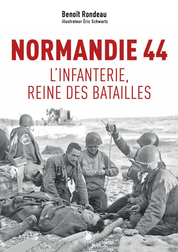 Infanterie 44 - bataille de Normandie