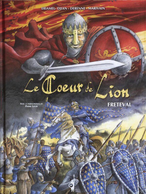 L'affrontement de Fréteval entre Philippe-Auguste et Richard Cœur de lion.